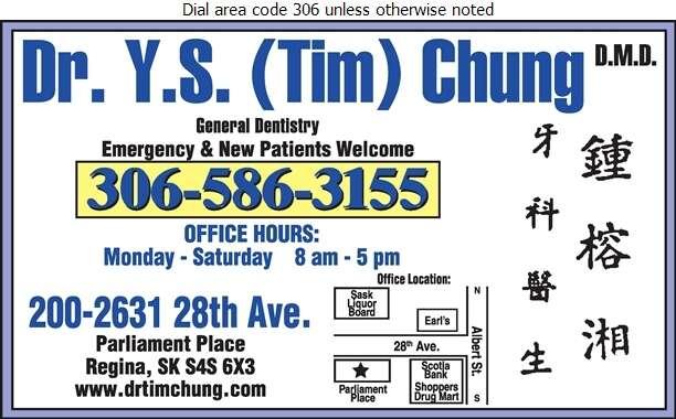 Chung Y S (Tim) Dr (Regina Office) - Dentists Digital Ad