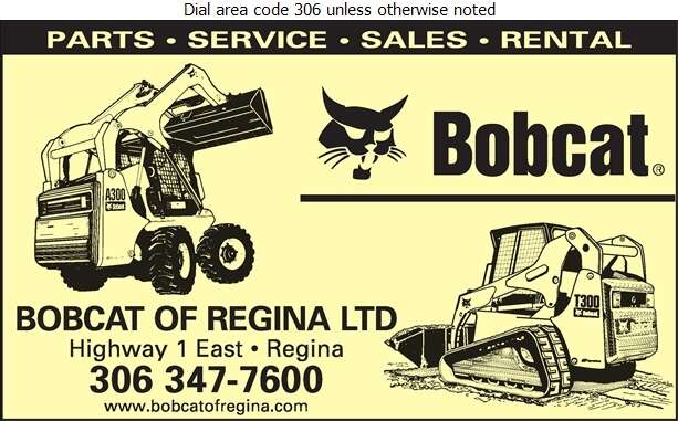 Bobcat Of Regina Ltd - Contractors Equipment Supplies & Service Digital Ad