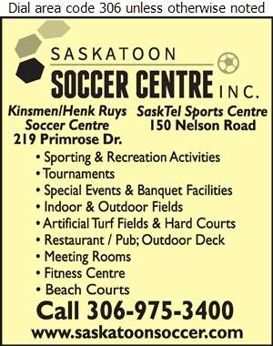 Saskatoon Soccer Centre Inc (SaskTel Sports Centre Admissions) - Recreation Centers Digital Ad