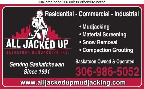 All Jacked Up Saskatoon Mudjacking Inc (Office) - Mud Jacking Digital Ad