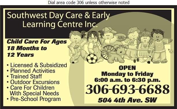 Southwest Day Care & Early Learning Centre Inc - Day Care Centres & Nurseries Digital Ad