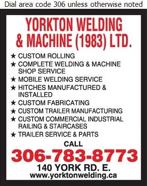 Yorkton Welding & Machine (1983) Ltd - Welding Digital Ad