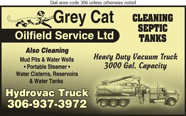 Grey Cat Oilfield Service Ltd (Hydrovac & Steam Truck Service) - Septic Tanks Sales & Service Digital Ad