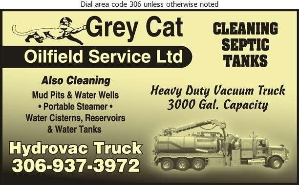 Grey Cat Oilfield Service Ltd (Hydrovac & Steam Truck Service) - Septic Tanks Sales & Service Digital Ad