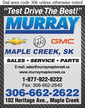 Murray Chevrolet Buick GMC Maple Creek - Auto Dealers New Cars Digital Ad