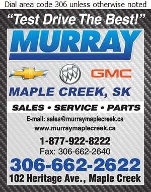 Murray Chevrolet Buick GMC Maple Creek - Auto Dealers New Cars Digital Ad