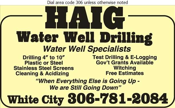 Haig Water Well Drilling (See Yellow Section under) - Water Well Drilling & Service Digital Ad