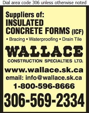 Wallace Construction Specialties Ltd (Regina) - Concrete Forms & Accessories Digital Ad